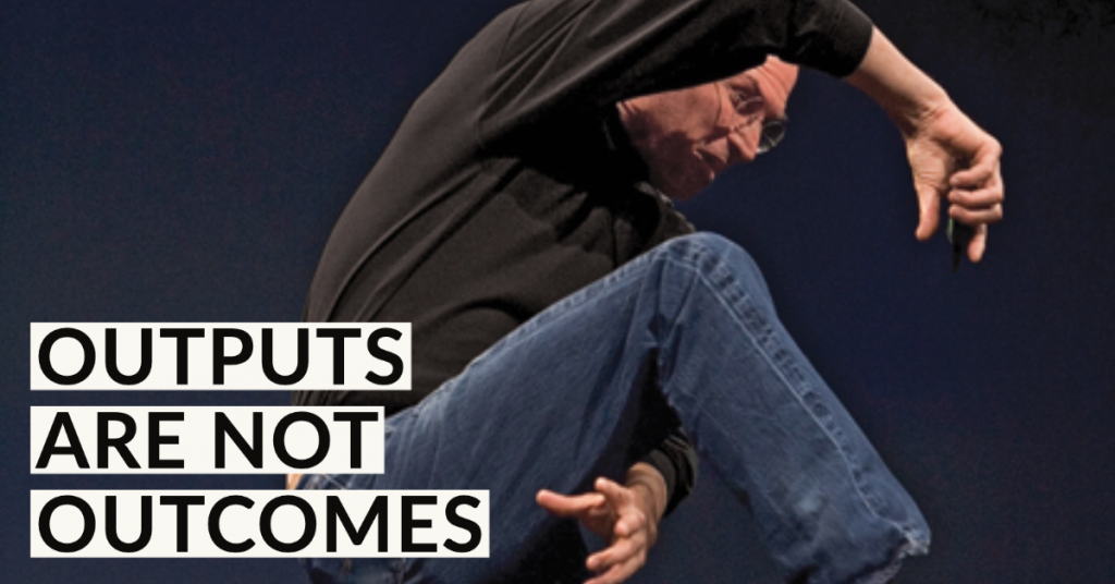 Steve Jobs leaping with joy, understood user value, outcomes