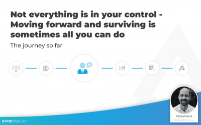 Learning: Not everything is in your control – Moving forward and surviving is sometimes all you can do